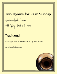 Two Hymns for Palm Sunday